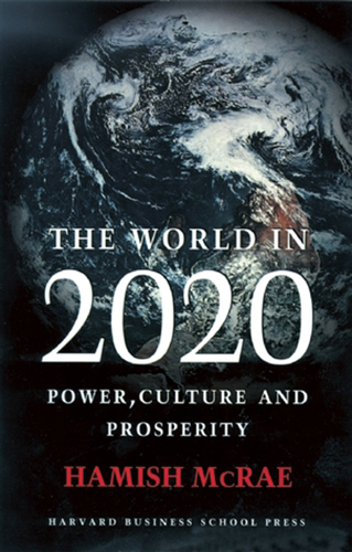 The World in 2020 by Hamish McRae